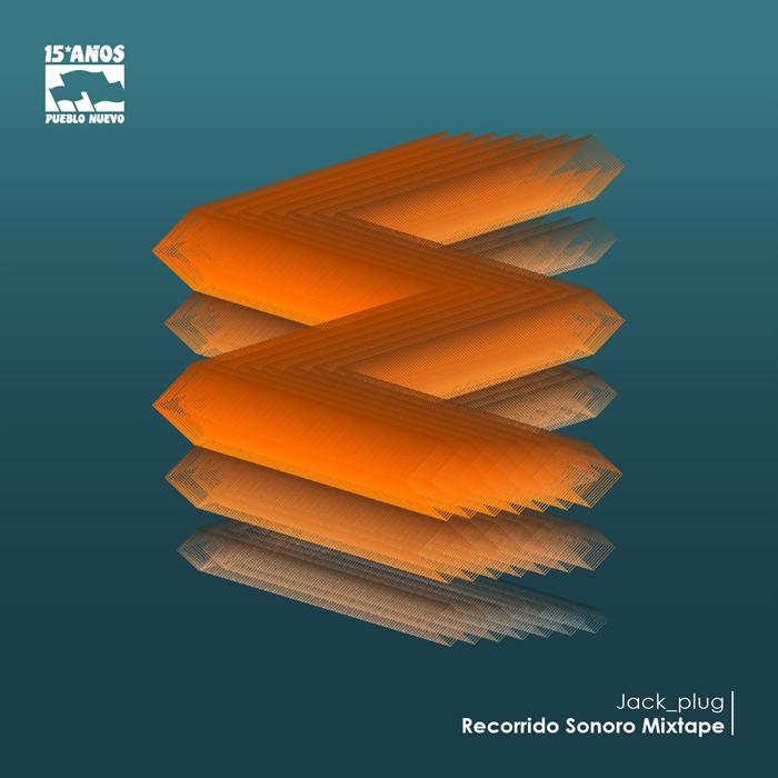 Jack_plug – Recorrido Sonoro Mixtape