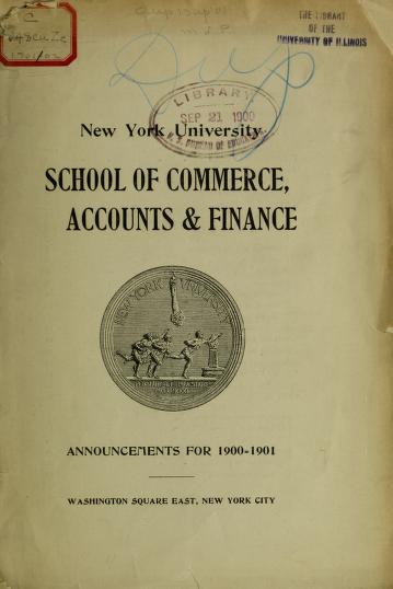 Announcements for the year ... by New York University. School of Commerce, Accounts, and Finance