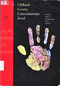 Conocimiento Local/ Local Knowledge by Clifford Geertz
