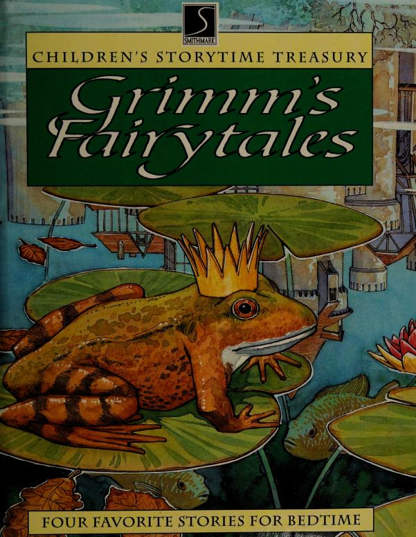Grimm's Fairytales Children's Storytime Treasury (Four Favorite Stories For Bedtime) by