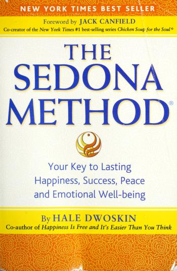 The Sedona method by Hale Dwoskin